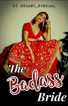 The Badass Bride. by KillFirst_Dielast