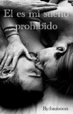 El Es Mi Sueño Prohibido ||fanfic Daddy Yankee|| by bamoon
