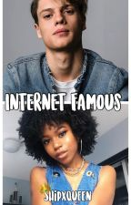 Internet Famous (Jaele) ✔️ by ShipxQueen
