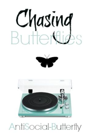 Chasing Butterflies by AntisociaI-Butterfly