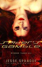 Spider's Gamble (Book 3 Updates Weds, Fri, & Sun) by JesseSprague