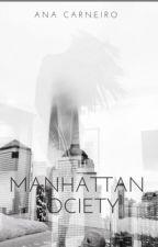 Manhattan Sociedade by AnaCarneiroV
