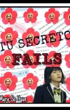 Tu Secreto Fails #1  by MarieMarinelaShan