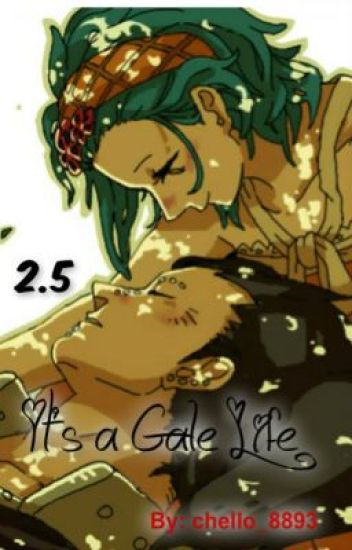 It's a Gale Life [Gale] {The FT Love Chronicles; Book 2.5}