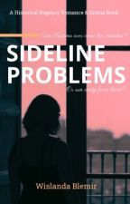 Sideline Problems by WislandaB242
