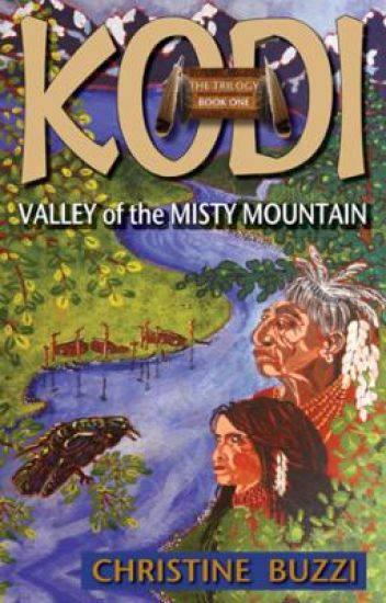VALLEY OF THE MISTY MOUNTAIN: Book One of the Kodi Trilogy