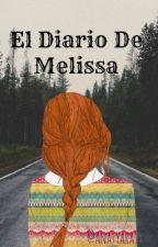 El Diario de Melissa by Anatyara1
