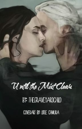 Until the Mist Clears - DraMione by TheGraveyardChild