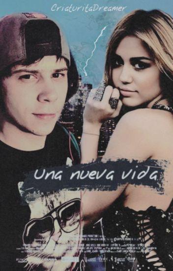 Una Nueva Vida. [El Rubius y Tú]. ♥