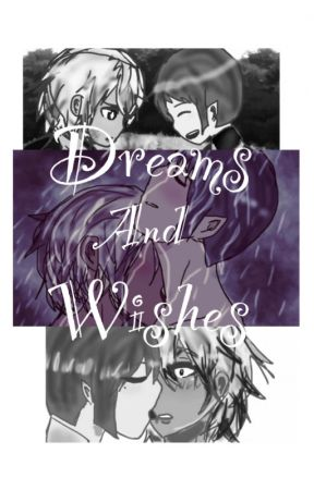 Dreams and Wishes by RulerofAltea21