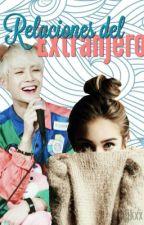 Relaciones del extranjero | Jackson y Tu | Got7 by kjjysms