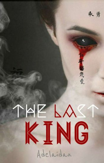 The Last King [Re-Publish]