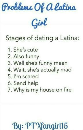 Problems of a Latina girl by PTXfangirl15