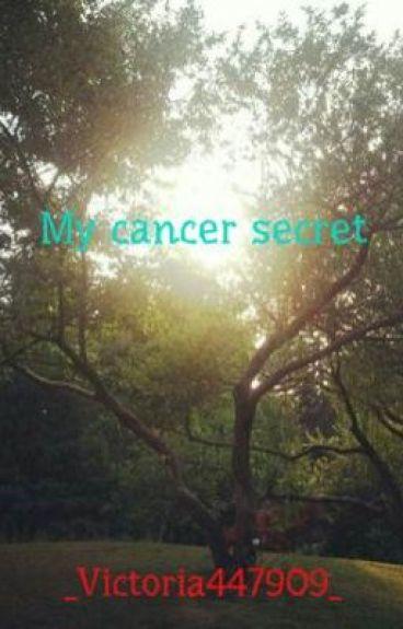 My cancer secret