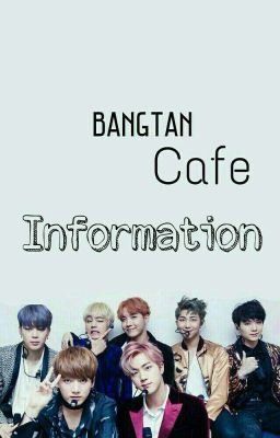Đọc truyện Bang Tan Cafe- Quầy thông tin.