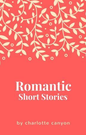Short Story [One-Shot] Romances by CharlotteCanyon