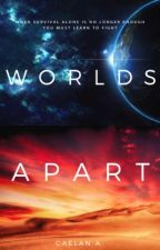 Worlds Apart by cafanfiction