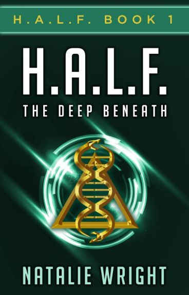 H.A.L.F.: The Deep Beneath by NatalieWright_