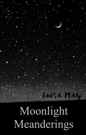 Moonlight Meanderings by luisamay_