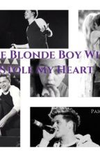 The Blonde Boy Who Stole My Heart (A Niall Horan Fan Fiction) by PaigeSipes