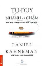 TƯ DUY NHANH VÀ CHẬM - DANIEL KAHNEMAN by nguyenhunganh