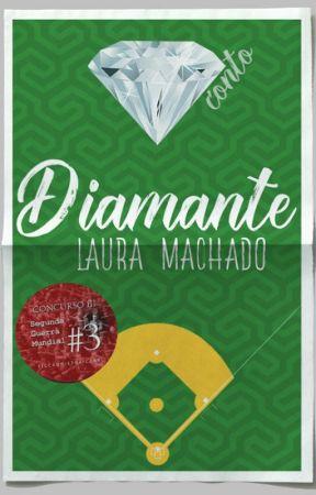 Diamante [Completo] by LauraaMachado