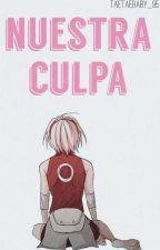 Nuestra Culpa. [Reescribiendo] by Jime_Park_Min