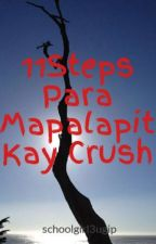 11Steps Para Mapalapit Kay Crush by MinDaeSyLover