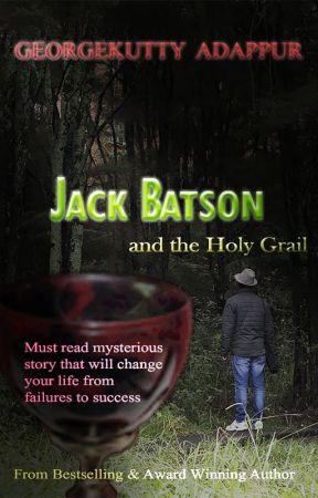 JACK BATSON and the Holy Grail by GeorgekuttyAdappur