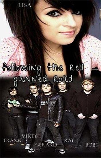 Following The Red Gunned Road (my chemical romance)