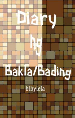 Diary ng bakla/bading by Bibylela