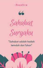 Sahabat Surgaku by Rsashra