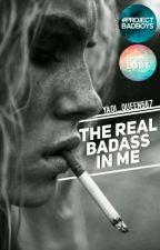 The Real Badass In Me by yaoi_queen567