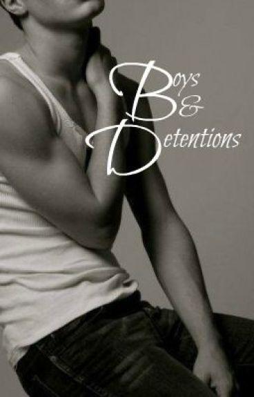Boys & Detentions