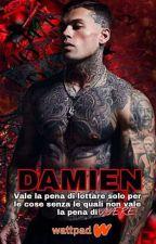 DAMIEN (sequel Vivo per te) Trilogia :LA MIA LUCE. by EmilyBrown802