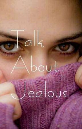 Talk About Jealous by Mauyki