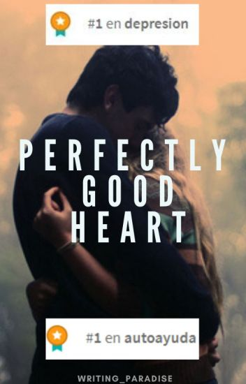 Perfectly Good Heart