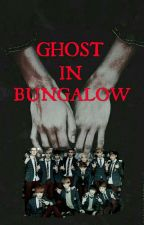 Ghost In Bungalow [Malay Fic] by cheekybaekkie