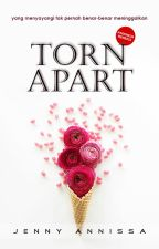 TORN APART by jennyannissa