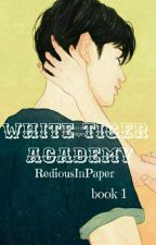 White Tiger Academy by ArlineLaure