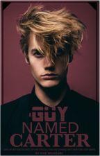 A Guy Named Carter by WriteWayGirl