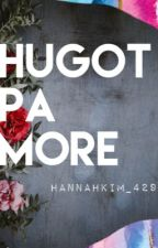 Hugot pa More by HannahKim_429