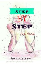 STEP BY STEP by Ayamisella