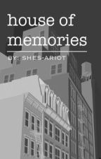 House Of Memories (Camren One-Shot) by shes-ariot