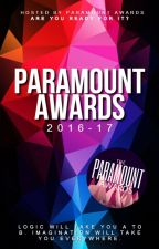 The Paramount Awards 2016-17 [CLOSED] by Paramount_Awards