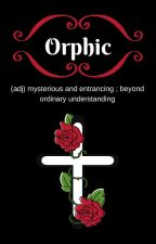 Orphic by BinBerries