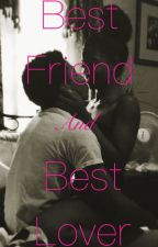 Best Friend , And Best Lover .(shmateo) by Brianna0415