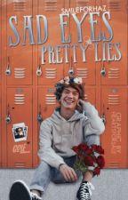 Sad eyes, pretty lies [larry] by smileforhaz