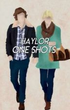 Haylor One Shots - G E R M A N  by taymazingswift13