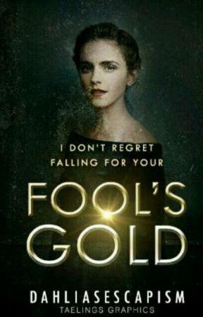 Fool's Gold |DRAMIONE by dahliaaamalfoyyy